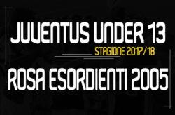 Rosa Esordienti 2005 Under13 Juventus 2017/18